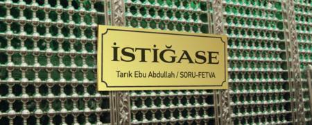 İstiğase - Tarık Ebu Abdullah - Akide / Fetva